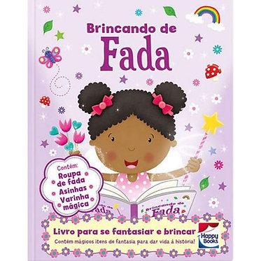 FAZENDO A FESTA I! BRINCANDO DE FADA