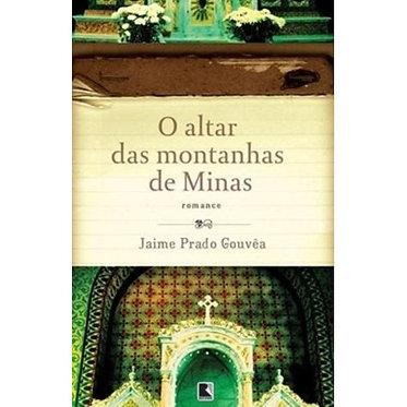 O ALTAR DAS MONTANHAS DE MINAS