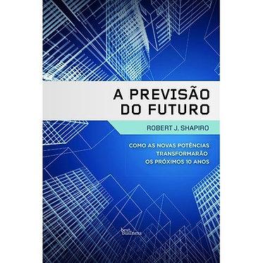 A PREVISÃO DO FUTURO