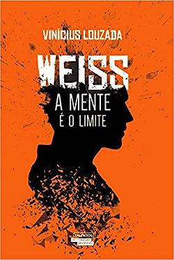Weiss: A mente é o limite
