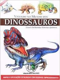 Vivendo no Mundo dos Dinossauros