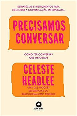PRECISAMOS CONVERSAR: COMO TER CONVERSAS QUE IMPORTAM