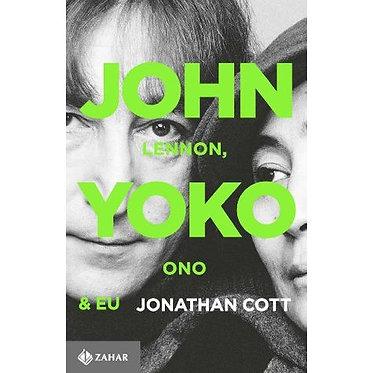 JOHN LENNON, YOKO ONO E EU