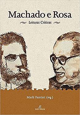 Machado e Rosa: Leituras Críticas