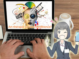 Art-thérapie et art-coaching par visio-conférence?