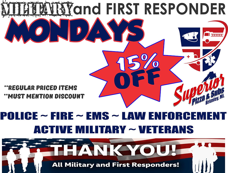 MILITARY AND FIRST RESPONDER MONDAY.jpg