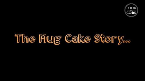 The mug Cake Story