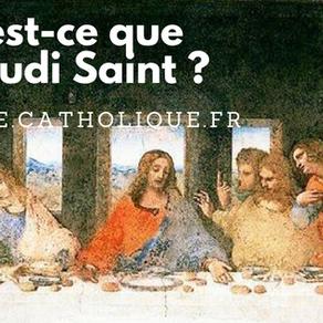 Qu'est-ce que le Jeudi Saint ?