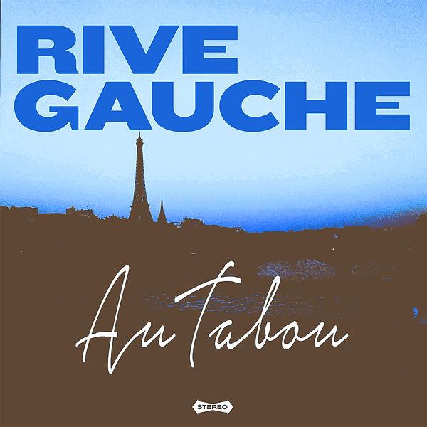 Rive Gauche - Au Tabou:print.jpg