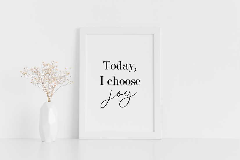Today, I Choose Joy!