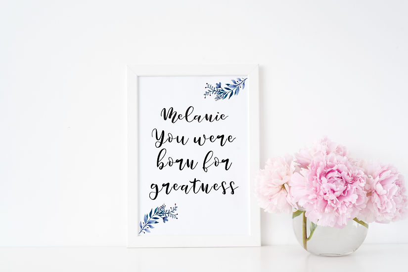 You Were Born for Greatness (Personalised)