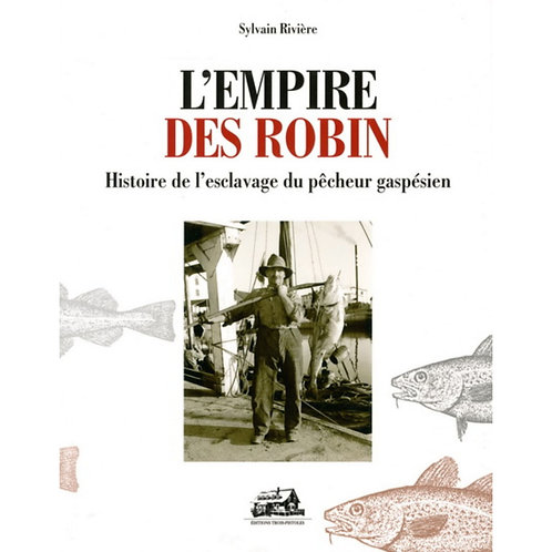L'empire des Robin
