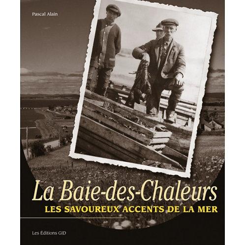 La Baie-des-Chaleurs, les savoureux accents de la mer