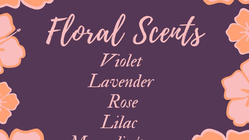You choose-Floral Scents