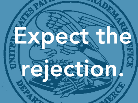 Expect the Rejection