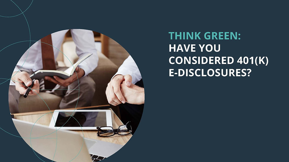 Think Green Have You Considered e-Disclosures