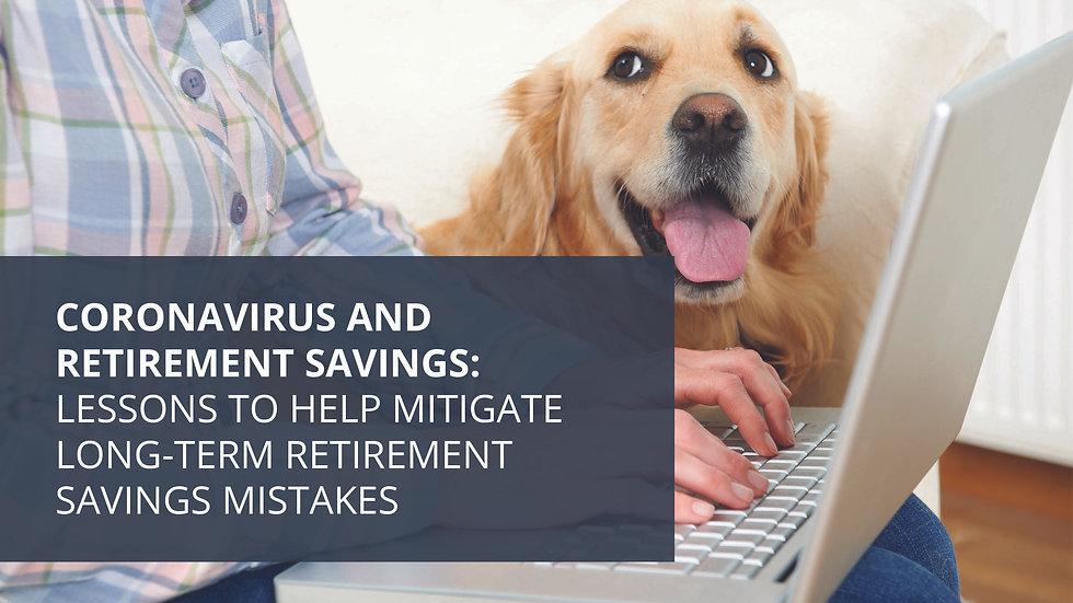 Coronavirus and Retirement Savings