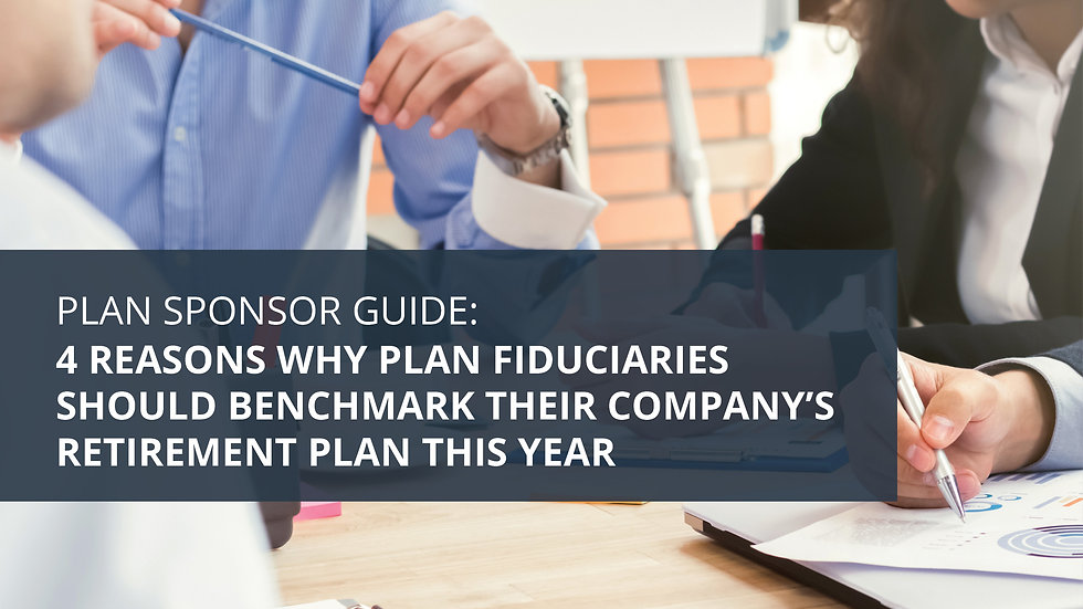 4 Reasons to Benchmark Your Retirement Plan