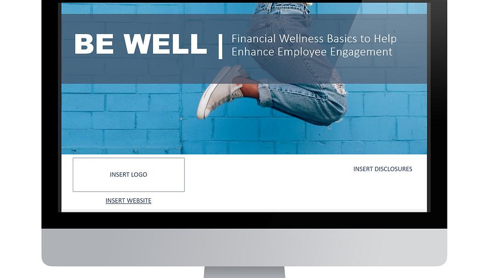 Be Well: Financial Wellness Basics