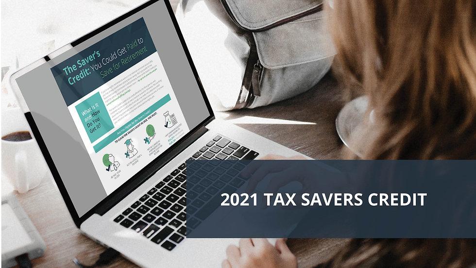 2021 Tax Savers Credit