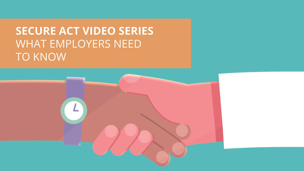 SECURE Act Video Series