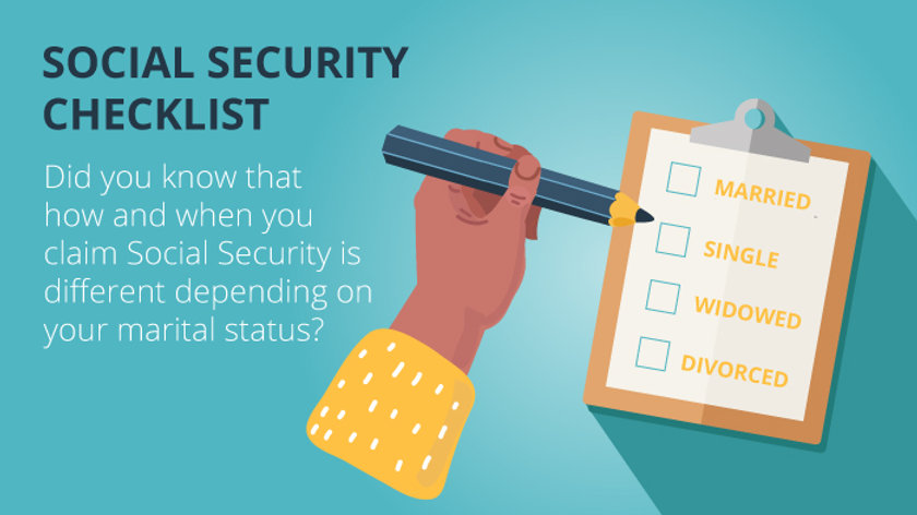 Social Security Checklists (Married, Single, Widowed, Divorced)