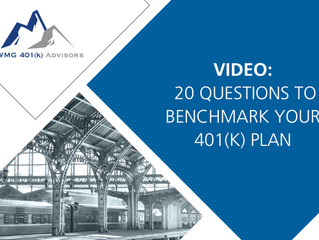 Video – 20 Questions to Benchmark Your Retirement Plan