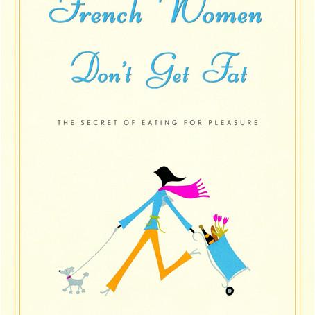 Kāpēc franču sievietes nekļūst resnas?