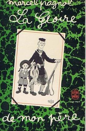 La Gloire De Mon Père - Marcel Pagnol - Livre de poche
