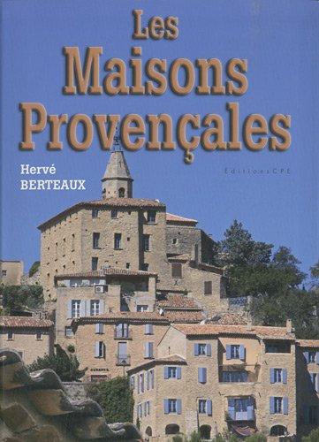 Les Maisons Provençales - Hervé Berteaux