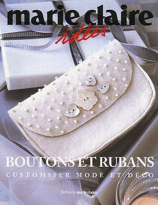 Boutons Et Rubans - Customiser Mode Et Déco - Dominique Roche