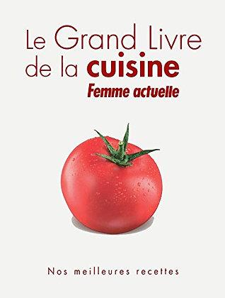 Le Grand Livre De La Cuisine, Femme Actuelle - Editions Prisma