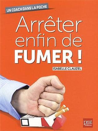 Arrêter Enfin De Fumer - Isabelle Clauzel