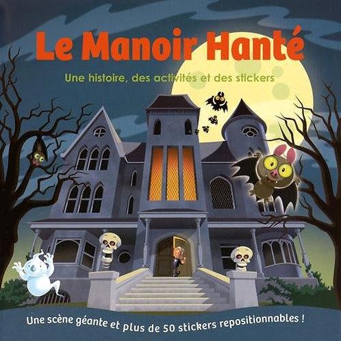 Le Manoir Hanté - Une Histoire, Des Activités Et Des Stickers