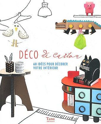 Déco De Carton - 60 Idées Pour Décorer Votre Intérieur - Tana éditions