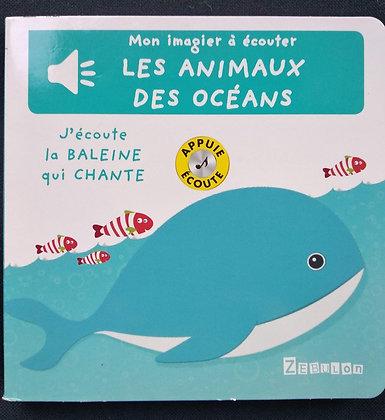 Mon imagier à écouter - Les animaux des océans - J'écoute la baleine qui chante