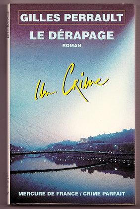 Roman policier - Le Dérapage - Gilles Perrault