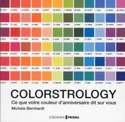 Colorstrology - Ce Que Votre Couleur D'anniversaire Dit Sur Vous Michèle Bernhar