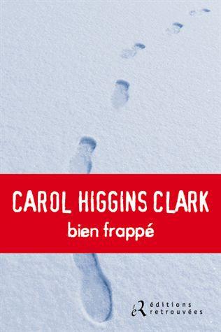 Bien Frappé - Carol Higgins Clark
