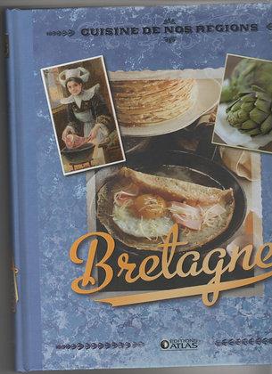 Livre cuisine et vins - Cuisine de nos régions -  La Bretagne