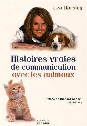 Histoires Vraies De Communication Avec Les Animaux - Pea Horsley