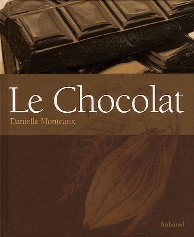 Le Chocolat  - Danielle Monteaux
