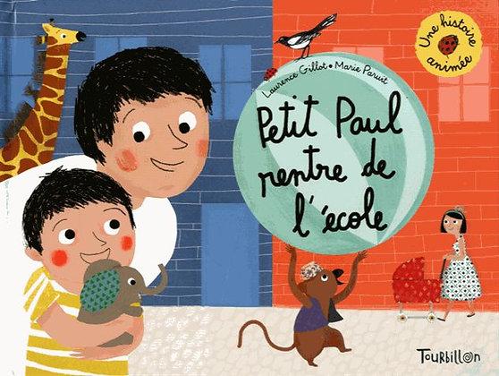 Petit Paul rentre à l'école - Laurence Gillot