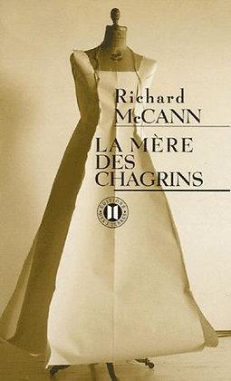 La Mère Des Chagrins -  Richard Mccann