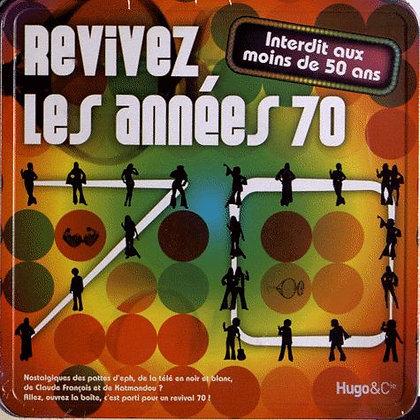 Revivez Les Années 70 - Interdit Aux Moins De 50 Ans - Hugo Et Compagnie