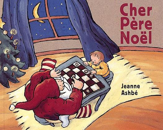 Cher Père Noël  - Jeanne Ashbé