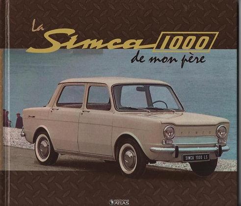 LA SIMCA 1000 de mon père - Jean Louis Basset