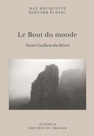Le Bout Du Monde - Saint-Guilhem-Du-Désert