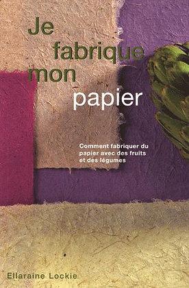 Je Fabrique Mon Papier - Comment Fabriquer Du Papier Avec Des Fruits &  Légumes