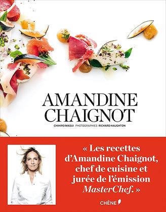 La cuisine d'Amandine Chaignot  - Chihiro Masui
